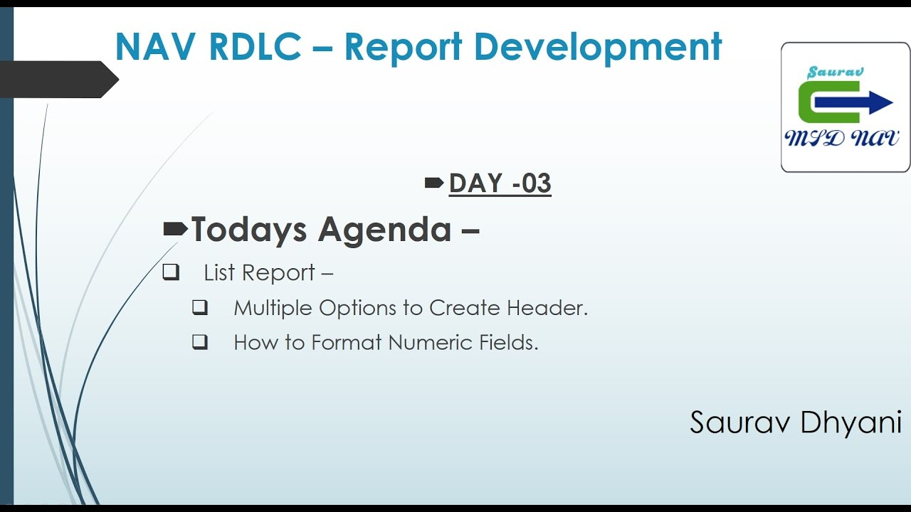 Day 03 - How To Develop RDLC Report in Microsoft Dynamics NAV - Caption and  Formats in RDLC