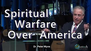 Spiritual Warfare Over America