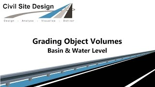 Civil Site Design - Grading - Water Level Volume