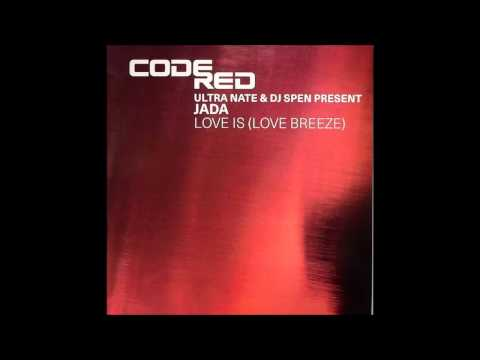 (2006) Jada - Love Is (Love Breeze) [The MuthaFunkaz Love Is In The Air 12