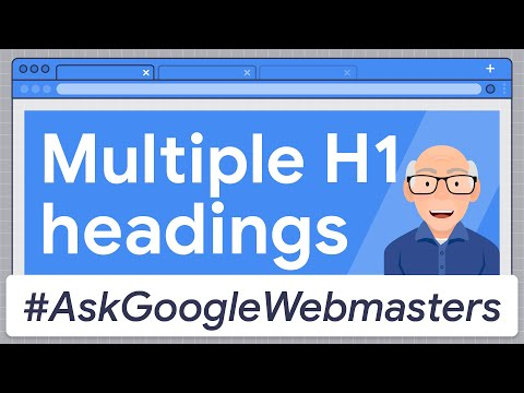 Multiple H1 Headings: How to Handle Them for SEO & Accessibility? #AskGoogleWebmasters