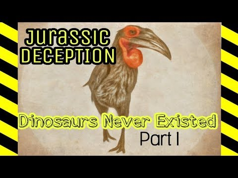 Jurassic Deception: Dinosaurs Never Existed - Part 1