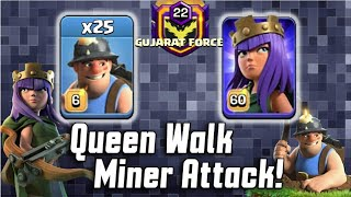 India Top War Clan GUJARAT FORCE Queen Walk Miner 3star War Attack Strategy 2019 | Clash of Clans