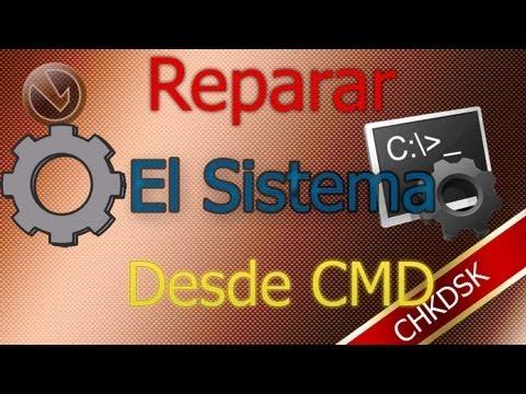 Reparar Errores Del Sistema Desde CMD - CHKDSK