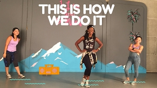 This Is How We Do It | Dance Workout Choreography | Montell Jordan | Hip Hop