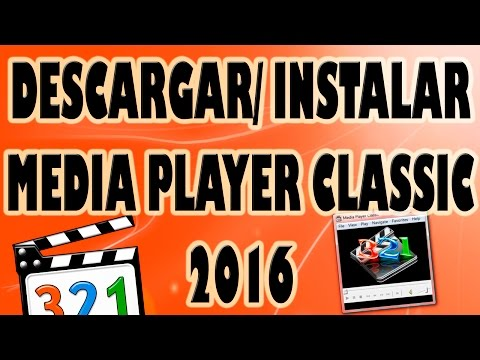 Descargar e Instalar Media Player Classic Gratis 2016.