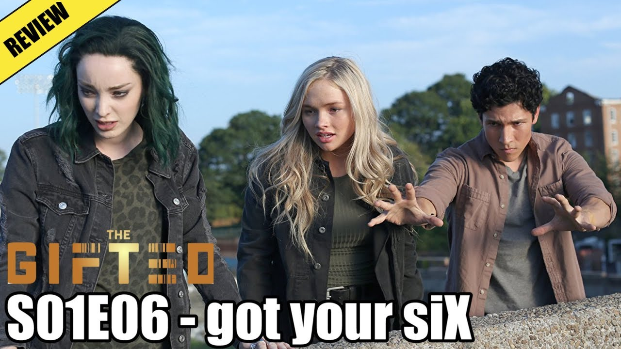 Download The Gifted S01E06 - got your siX(Review)
