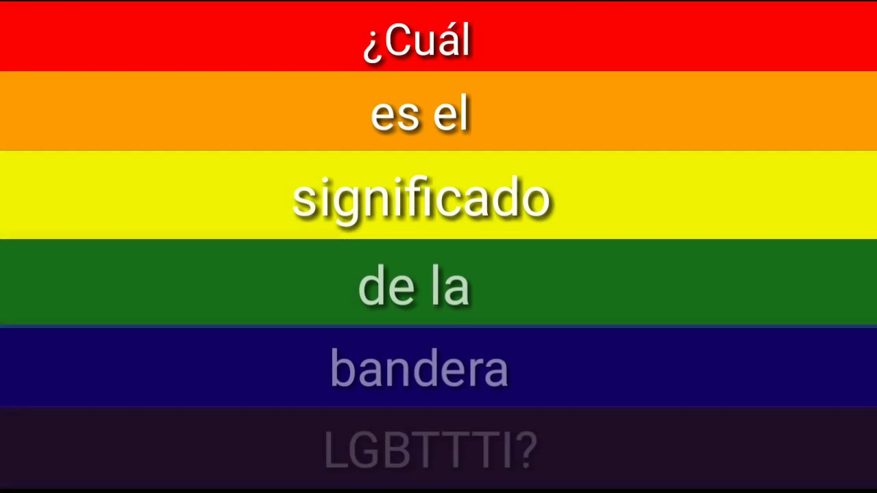 q significa los colores de la bandera gay
