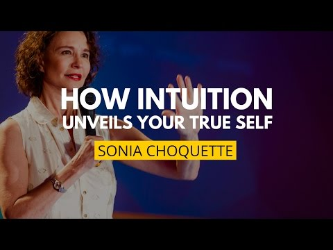 How Intuition Unveils Your True Self | Sonia Choquette