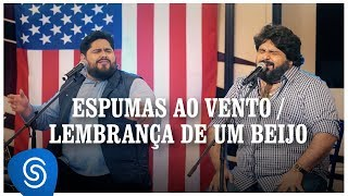 César Menotti e Fabiano - Pot Pourri: Espumas Ao Vento/Lembrança De Um Beijo (Os Menotti in Orlando)