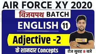 AIR FORCE XY 2020 | Vijaypath Batch | English | By Anuj Sir | Class 11 | Adjective Part -2
