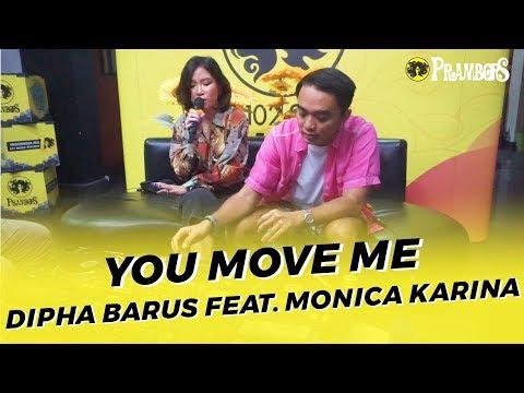 DIPHA BARUS FEAT MONICA KARINA - YOU MOVE ME (RUANG TENGAH PRAMBORS)