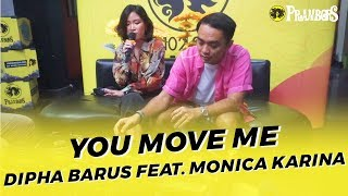 DIPHA BARUS FEAT MONICA KARINA - YOU MOVE ME (RUANG TENGAH PRAMBORS)