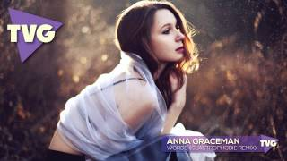 Anna Graceman - Words (Glastrophobie Remix)