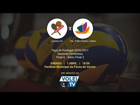 Leixões SC vs Esc.Pedro Eanes Lobato - Final 4 Taça de Portugal '17 - Semi - Final 2