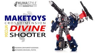 Toy Review: MakeToys Cross Dimension MTCD-04 Divine Shooter