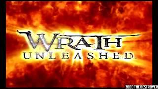 Wrath Unleashed Intro