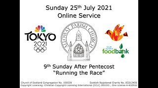 Alloway Parish Church Online Service - 9th Sunday after Pentecost, 25th July 2021