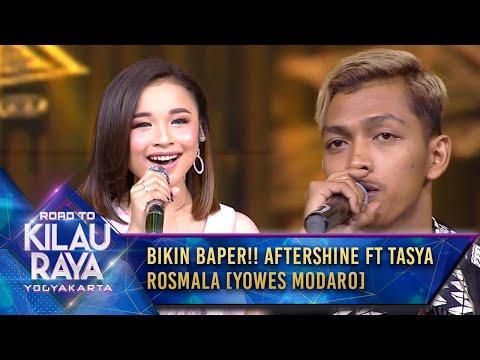 Bikin Baper!! Aftershine Ft Tasya Rosmala [YOWES MODARO] - Road To Kilau Raya Yogyakarta