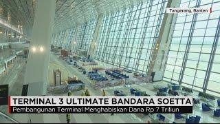 Megahnya Terminal 3 Ultimate Bandara Sukarno Hatta