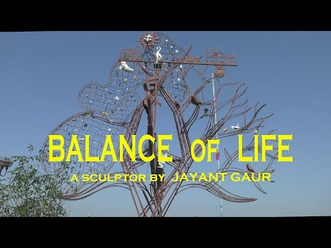 Jayant Gaur's - sculpture BALANCE of LIFE  in Bhopal/India (HD)