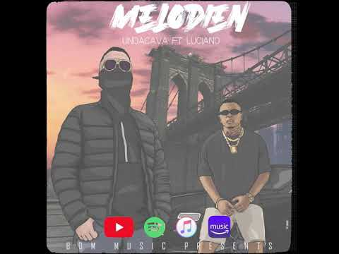 UNDACAVA, LUCIANO - MELODIEN ► prod.by  ThisisYT (Offizielles Video)