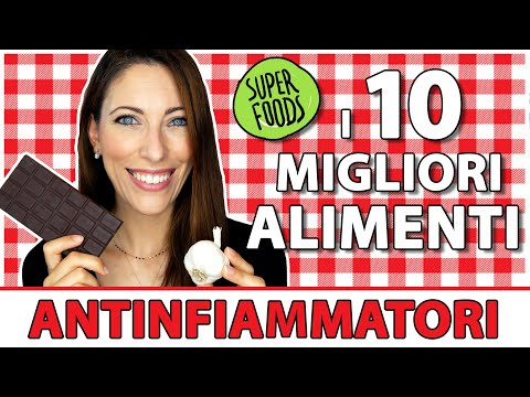 I 10 Migliori Alimenti Antinfiammatori