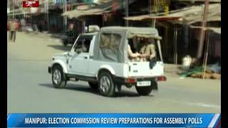 Manipur: Election Commission reviews preparations for Assembly Polls