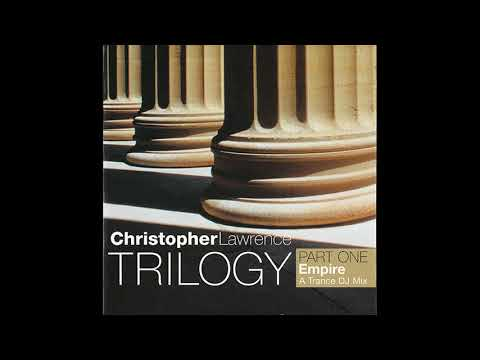 Christopher Lawrence - Trilogy, Part One: Empire [2000]