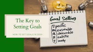 🆕 The Key To Setting Goals And Achieving Them 👉 Setting Your Goals Official Video