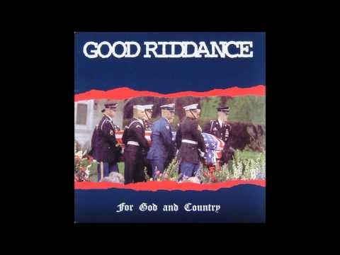 Good Riddance - For God and Country (Full Album)