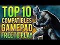 🎮 10 JUEGOS FREE TO PLAY COMPATIBLES CON GAMEPAD | Pocos, Medios, Altos Requisitos 🎮 byLion Tops