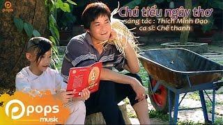 Chú Tiểu Ngây Thơ - Chế Thanh [Official]