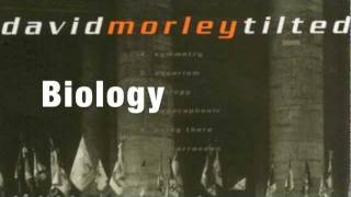 David Morley - Biology