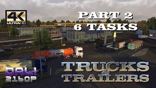 Trucks & Trailers Part 2 - 6 Tasks PC Gameplay 4K UltraHD 2160p 60fps