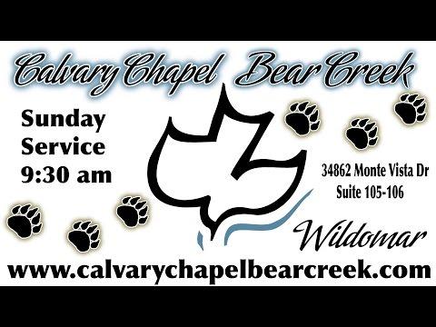 Calvary Chapel Bear Creek 07.05.2015