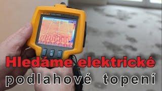 Jak najít kabely od elektrické podlahové topení - Thermokamera