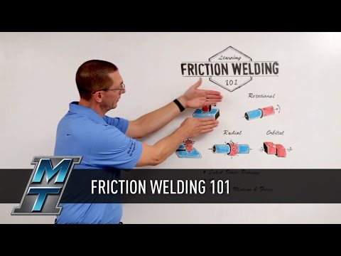 MTI Friction Welding 101 – What is it and When should it be used