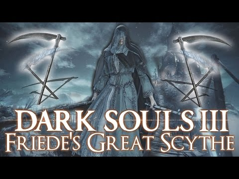 Dark Souls 3 DLC - Friede's Great Scythe WEAPON Review