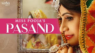 Pasand | miss pooja | dj dips | happy raikoti, jashan nanarh | new punjabi songs 2017 | sagamusic