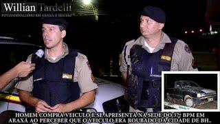 Comando 190 Araxá - Homem compra veiculo roubado e se apresenta a PM de Araxá.