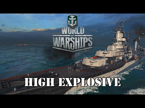 World of Warships - High Explosive!