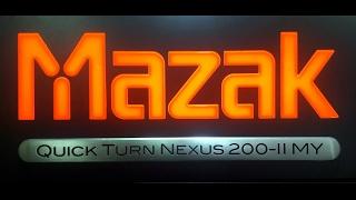 Обзор токарно-фрезерного станка чпу/CNC MAZAK NEXUS 200 (часть 1)