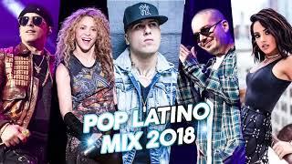 Pop Latino Mix 2018 Pop Latino 2018 Lo Mas Sonado La Mejor A 2018