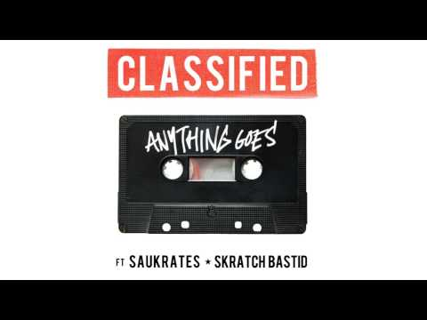 Anything Goes - Classified (feat Saukrates & Skratch Bastid)