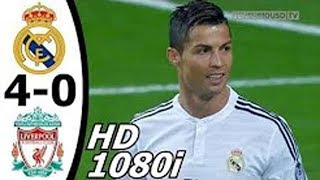 Real Madrid vs Liverpool 4-0 All Goals and Extended Highlights UCL 14/15 HD