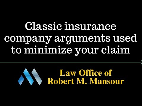 Valencia CA Injury Lawyer on Classic Insurance Company Arguments