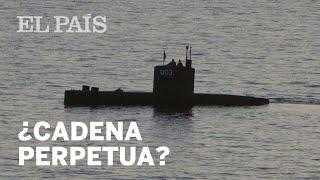 ¿Cadena perpetua para el presunto asesino del submarino? | Internacional