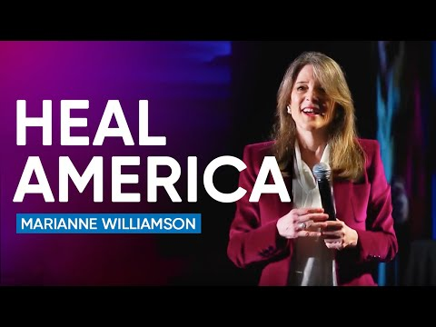 Marianne Williamson On Her Vision For Healing America And The World | Marianne Williamson