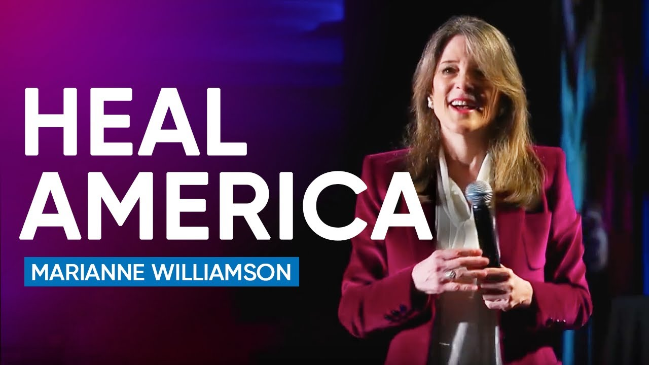 Marianne Williamson | On Her Vision For Healing America And The World